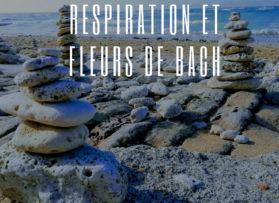 Atelier Respiration et Fleurs de Bach