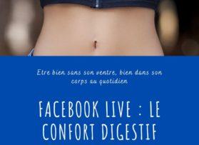 Facebook Live LE CONFORT DIGESTIF mercredi 10 juin à 15h30